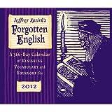 Forgotten English, 2012