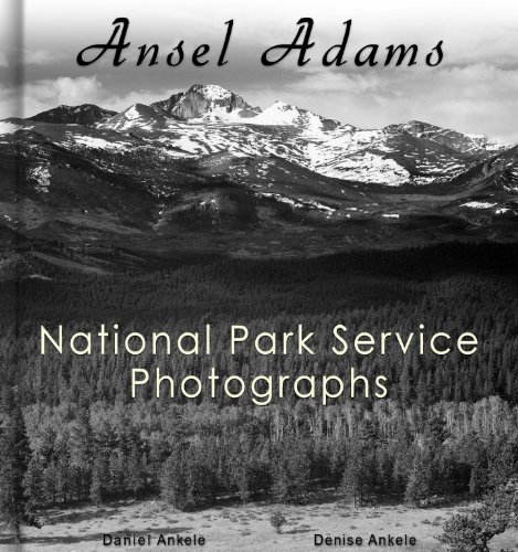 Ansel Adams: 212 National Park Service Photographs - Annotated Series Ansel Adams Yosemite National Park