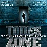 Die Auserwählten - In der Todeszone (Maze Runner 3)