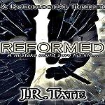 Reformed   J.R. Tate