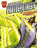 Understanding Photosynthesis with Max Axiom, Super Scientist, Liam O'Donnell, 0736878939