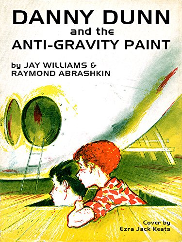 (Danny Dunn and the Anti-Gravity Paint)