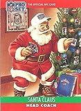 SANTA CLAUS - 1990 NFL PRO SET FOOTBALL CARD FREE