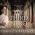 The Third Nero: The Flavia Albia Mysteries, Book 5 | Lindsey Davis