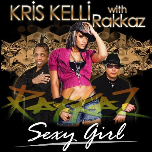 Sexy Girl (House Mix With Rakkaz)
