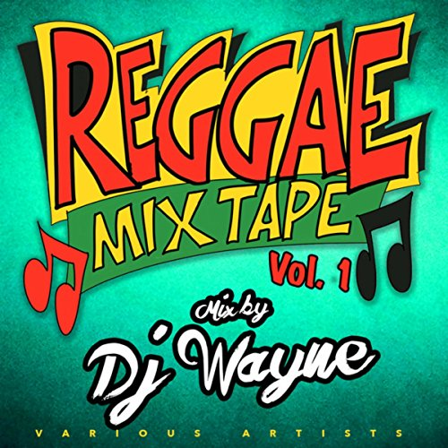 Reggae Mixtape Vol.1 mixed by ...