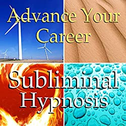 Advance Your Career Subliminal Affirmations