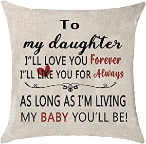 to My Daughter I¡ll Love You Forever I¡¯ll Like You Forever Always Cotton Linen Throw Pillow Covers Cushion Cover Pillowcover Sofa Decorative Square 18x18 inch Decorative Pillow Wedding Birthday
