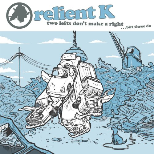 Relient K - Two Lefts Don't Make a Right...but Three Do (2003)