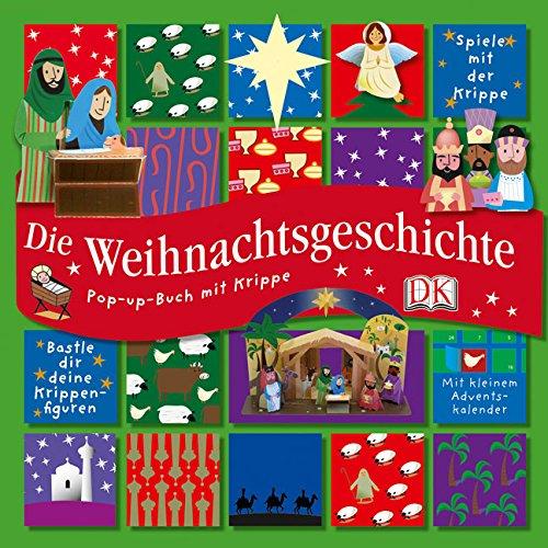 Die Weihnachtsgeschichte: Pop-up-Buch mit Krippe