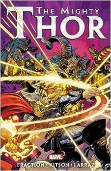 Mighty Thor by Matt Fraction - Volume 3 by Matt Fraction (April 9 2013)