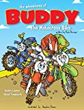 The Adventures of Buddy the Motocross Bike: Buddy Learns About Teamwork