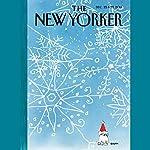 The New Yorker, December 22nd & 29th 2014: Part 2 (Evan Osnos, James Surowiecki, Tatyana Tolstaya) | Evan Osnos,James Surowiecki,Tatyana Tolstaya