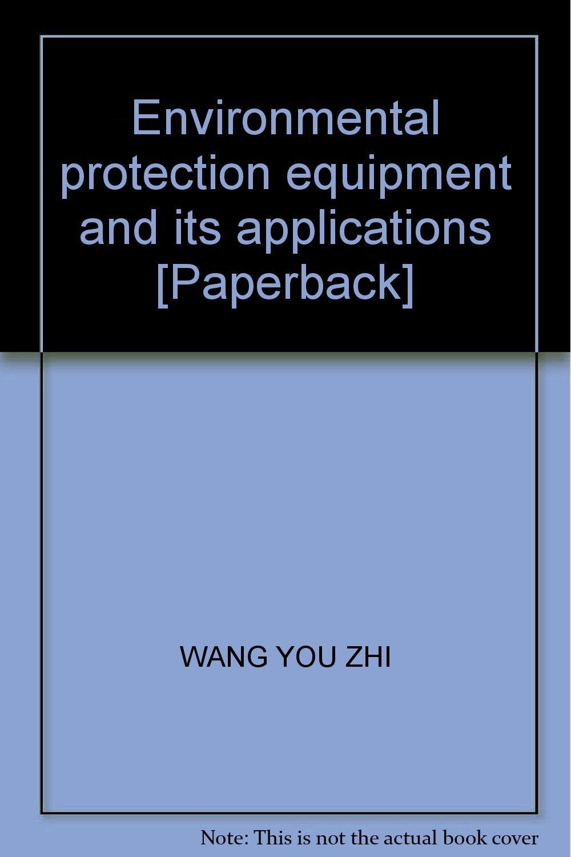Environmental protection equipment and its applications [Paperback] pdf epub