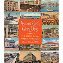 Asbury Park's Glory Days: The Story of an American Resort