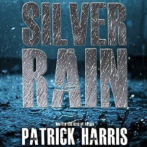 Silver Rain Audiobook