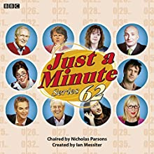 Just a Minute: Series 62: BBC Radio 4 Comedy Panel Game Radio/TV Program by Ian Messiter Narrated by  full cast, Nicholas Parsons