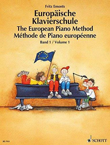 The European Piano Method - Volume 1 German/French/English (Tapa Blanda)