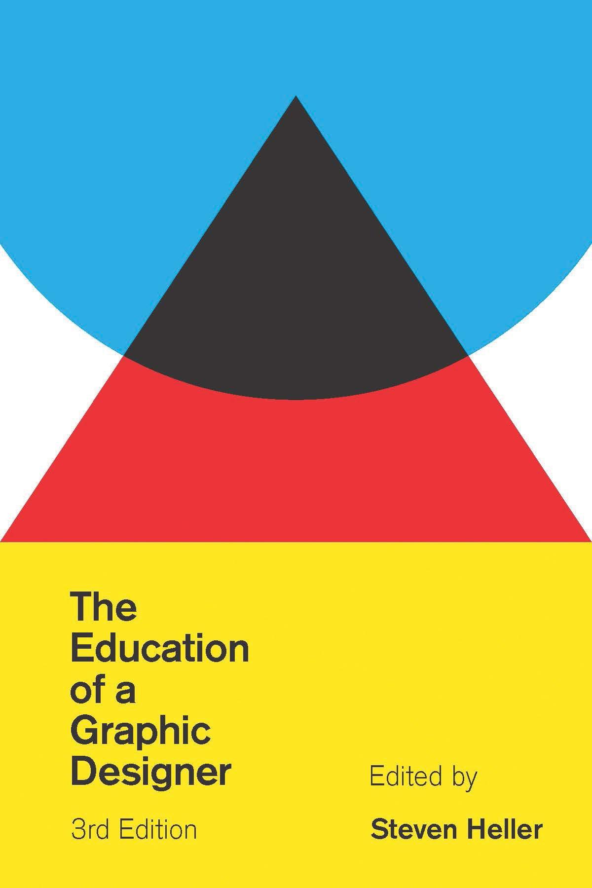 Terrific The Education Of A Graphic Designer Steven Heller Interior Design Ideas Ghosoteloinfo