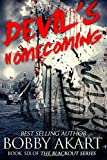 Devil's Homecoming: A Post Apocalyptic EMP Survival Fiction Series (The Blackout Series) (Volume 6)