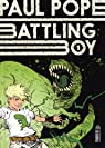 Battling Boy, tome 1 par Pope