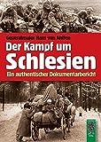 Der Kampf um Schlesien 1944 / 1945