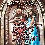 Lost Love | Maryse Dawson