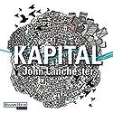 Kapital Hörbuch von John Lanchester Gesprochen von: Frank Arnold
