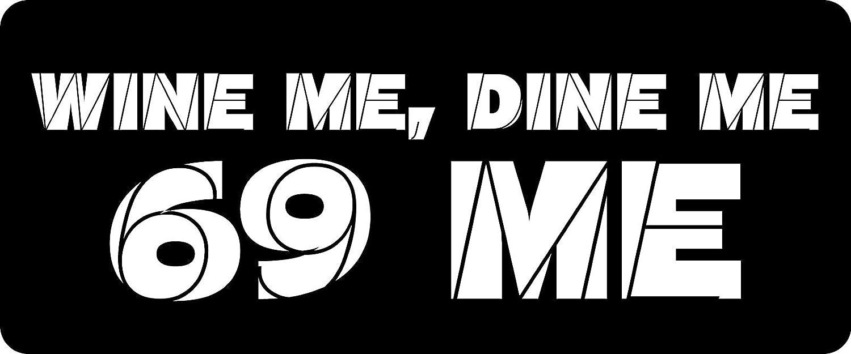f6298b4c7 Amazon.com: 3 - Wine Me, Dine Me, 69 Me Hard Hat / Biker Helmet Sticker BS  967: Home Improvement