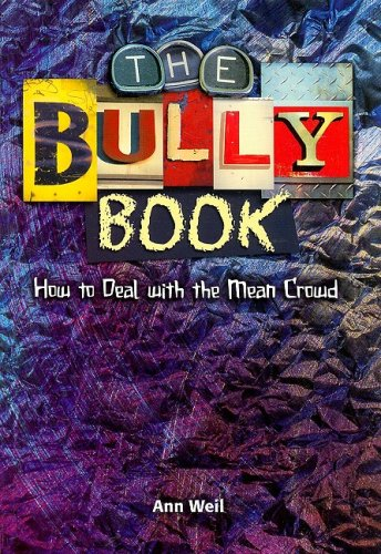 Download Steck-Vaughn Power Up!: Leveled Readers Grades 6 - 8 Bully Book, The: How to Deal with the Mean Crowd (Power Up Extension) PDF