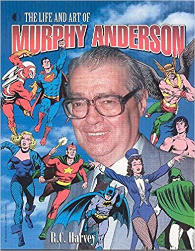 Book The Life And Art Of Murphy Anderson