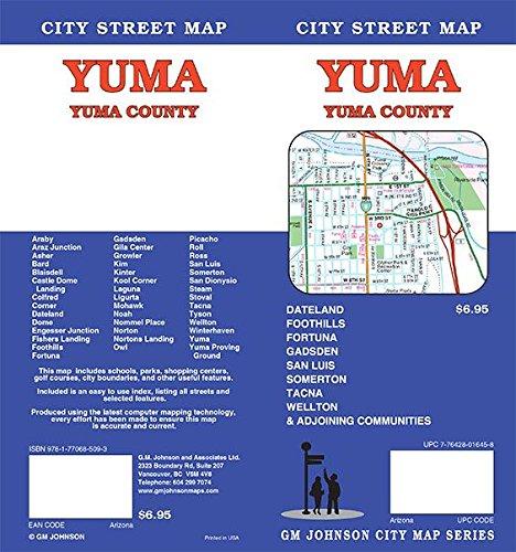 Street Map Of Yuma Arizona.Yuma Yuma County Arizona Street Map Gm Johnson