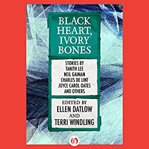 Black Heart, Ivory Bones Audiobook