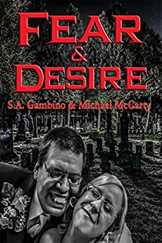 Fear & Desire: With linked Table of Contents by [McCarty, Michael]