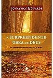 A Surpreendente Obra de Deus. Na Conversão de Muitas Centenas de Almas