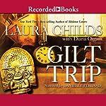 Gilt Trip | Laura Childs