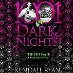 The Bed Mate: A Room Mate Novella - 1001 Dark Nights | Kendall Ryan