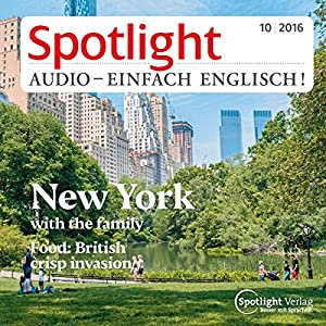 Spotlight Audio - New York with the family. 10/2016 Hörbuch
