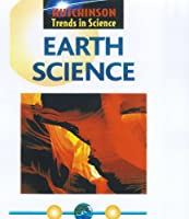 Hutchinson Trends In Science: Earth