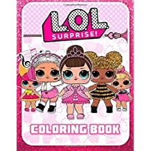 L.O.L. Suriprise! Coloring Book: Great Coloring Book for Girls (41 Illustrations)