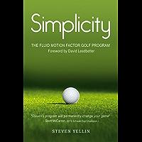 Simplicity: The Fluid Motion Factor Program (English Edition)