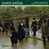 Saint-Saens: Organ Music Vol.3