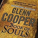 Book of Souls Audiobook by Glenn Cooper Narrated by Mark Boyett