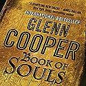 Book of Souls Audiobook by Glenn Cooper Narrated by Mark Boyett