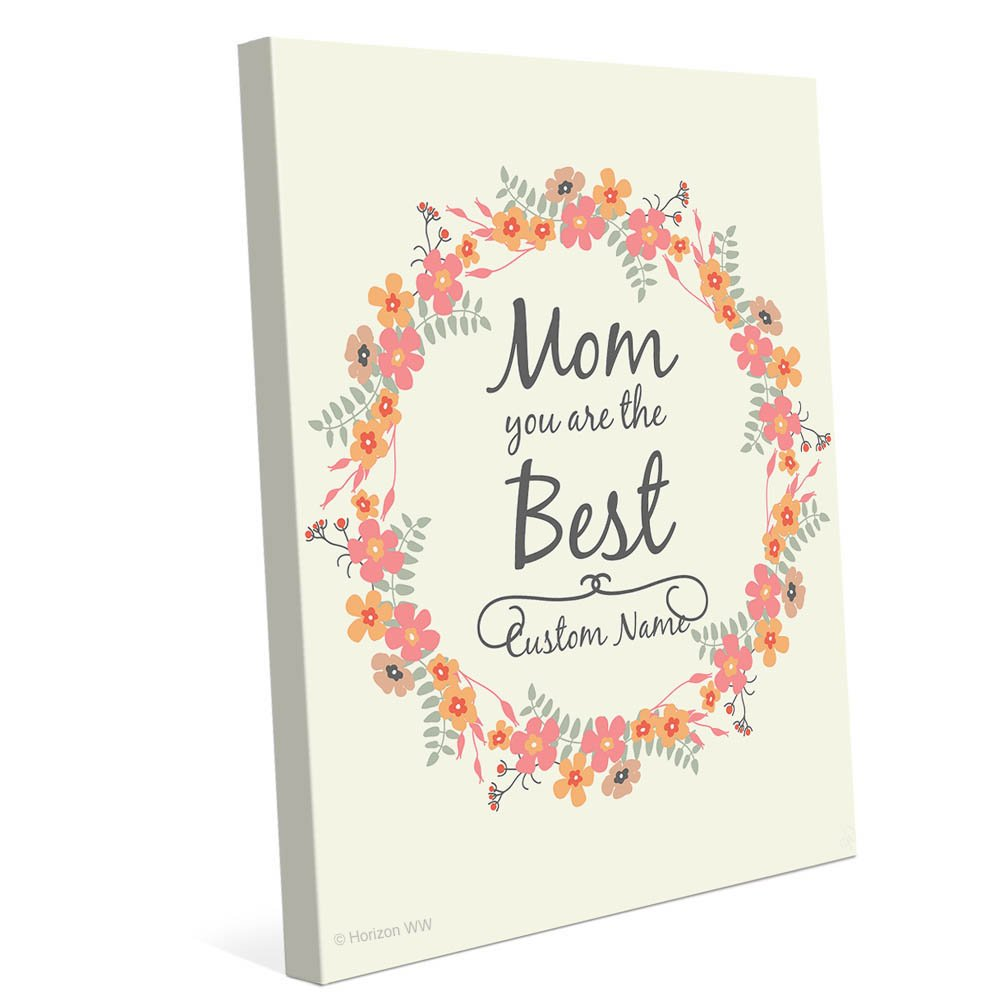 """Mom You Are The Best"" Wall Art Print"