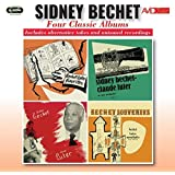Sidney Bechet: Four Classic Albums
