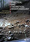 img - for Practical and Theoretical Geoarchaeology by Paul Goldberg (2005-12-21) book / textbook / text book