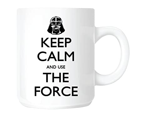 Top Banana Tasse Star Wars Quot Keep Calm And Use The Force Quot