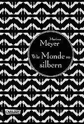 Die Luna-Chroniken, Band 1: Wie Monde so silbern (German Edition)