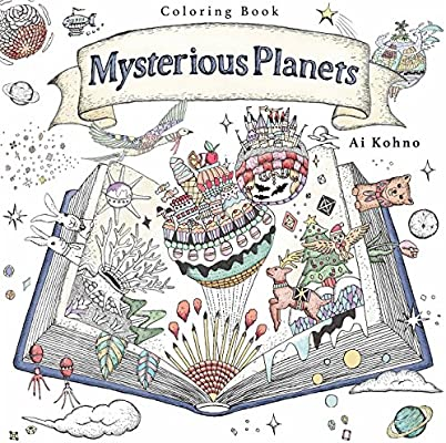 Mysterious Planets: A Coloring Book: Ai Kohno: 9781250117274 ...
